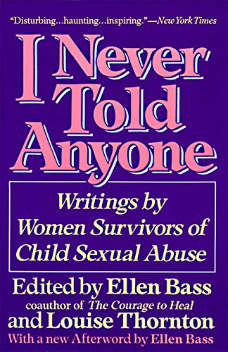 I Never Told Anyone: Writings by Women Survivors of Child Sexual Abuse von William Morrow Paperbacks