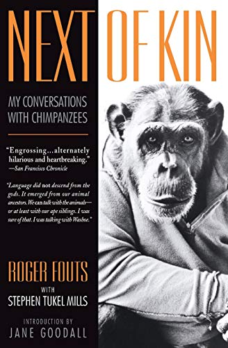 Next of Kin: My Conversations with Chimpanzees (Living Planet Book) von William Morrow Paperbacks