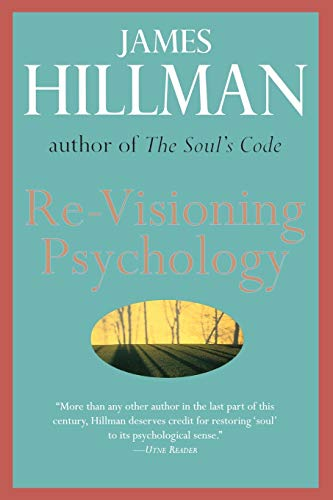 Re-Visioning Psychology von William Morrow Paperbacks