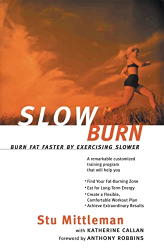 Slow Burn: Burn Fat Faster By Exercising Slower von QUILL BOOKS