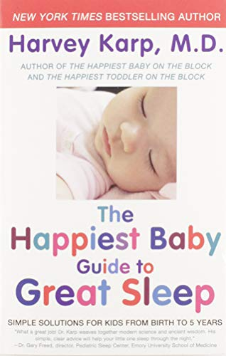 The Happiest Baby Guide to Great Sleep: Simple Solutions for Kids from Birth to 5 Years von William Morrow Paperbacks