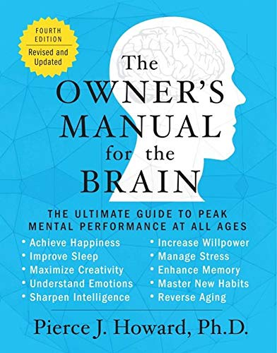The Owner's Manual for the Brain (4th Edition): The Ultimate Guide to Peak Mental Performance at All Ages von William Morrow Paperbacks