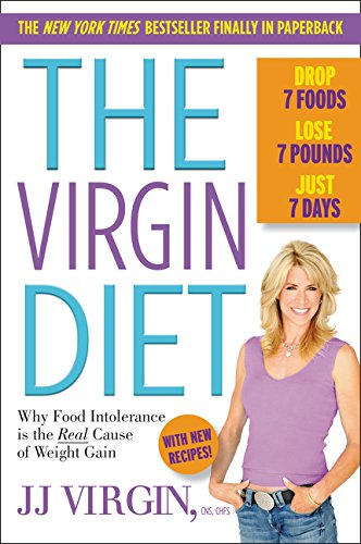 The Virgin Diet: Drop 7 Foods, Lose 7 Pounds, Just 7 Days von William Morrow Paperbacks