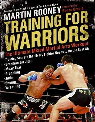 Training for Warriors: The Ultimate Mixed Martial Arts Workout von William Morrow & Company