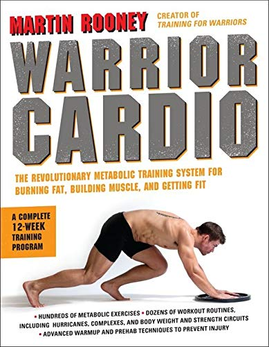 Warrior Cardio: The Revolutionary Metabolic Training System for Burning Fat, Building Muscle, and Getting Fit von William Morrow Paperbacks