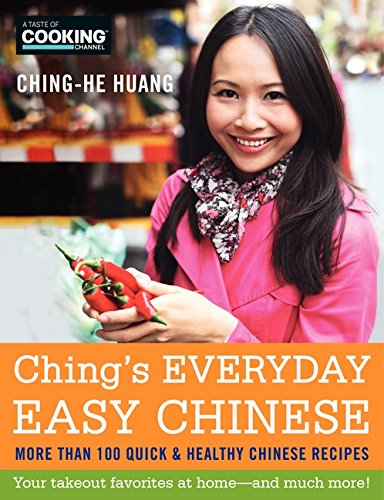 Ching's Everyday Easy Chinese: More Than 100 Quick & Healthy Chinese Recipes von William Morrow & Company