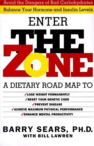 The Zone: Revolutionary Life Plan to Put Your Body in Total Balance for Permanent Weight Loss von William Morrow