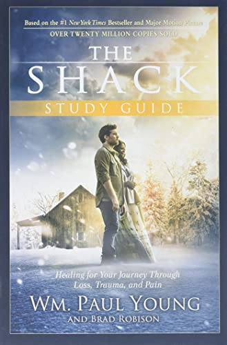The Shack Study Guide: Healing for Your Journey Through Loss, Trauma, and Pain von FAITHWORDS
