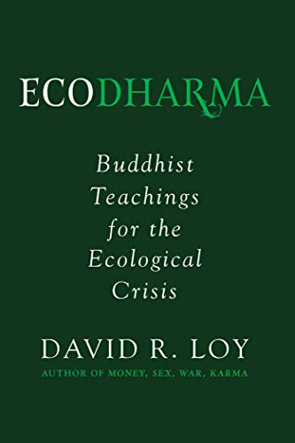 Ecodharma: Buddhist Teachings for the Ecological Crisis von Wisdom Publications