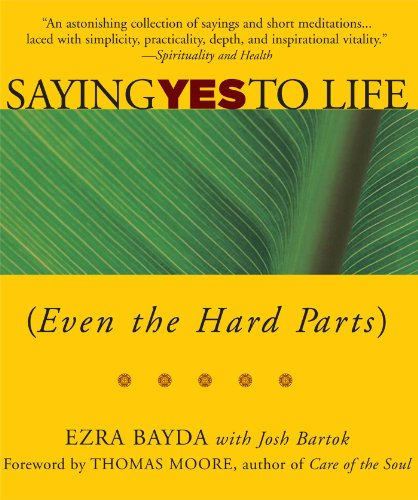 Saying Yes to Life (Even the Hard Parts) von Wisdom Publications