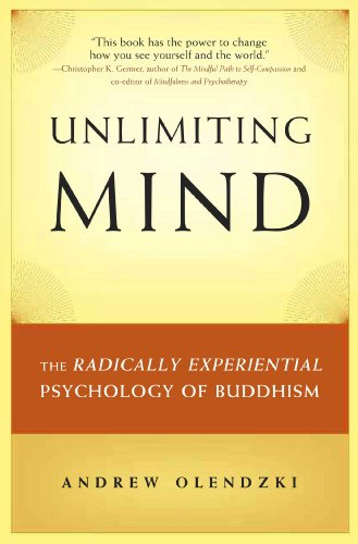 Unlimiting Mind: The Radically Experiential Psychology of Buddhism von Wisdom Publications