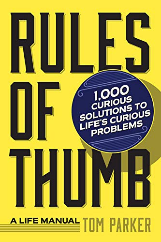 Rules of Thumb: a Life Manual von Workman Publishing