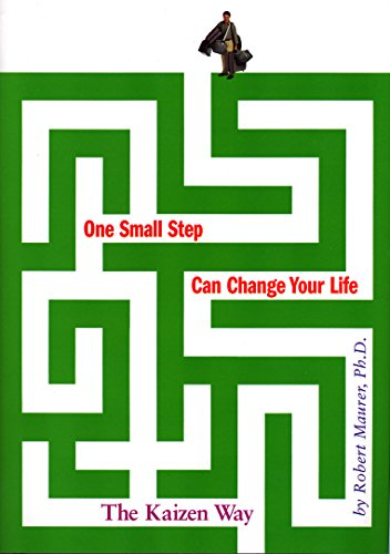 One Small Step Can Change Your Life: The Kaizen Way von Workman Publishing