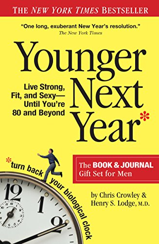 Younger Next Year Gift Set for Men: Live Strong, Fit, and Sexy Until You're 80 and Beyond von Workman Publishing