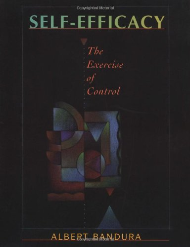 Self Efficacy: The Exercise of Control von W.H.Freeman & Co Ltd