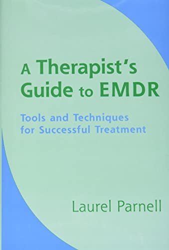 A Therapist's Guide to EMDR: Tools and Techniques for Successful Treatment von WW Norton & Co