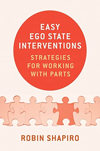 Easy Ego State Interventions: Strategies for Working With Parts von WW Norton & Co