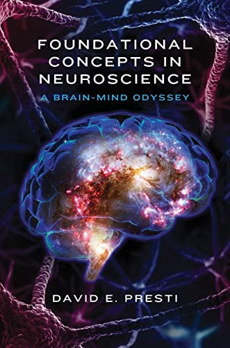 Foundational Concepts in Neuroscience: A Brain-Mind Odyssey (Norton Series on Interpersonal Neurobiology) von WW Norton & Co
