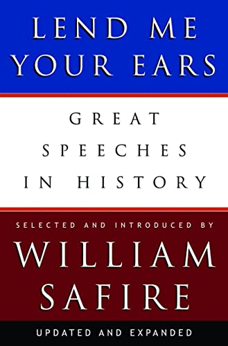 Lend Me Your Ears: Great Speeches in History von W. W. Norton & Company