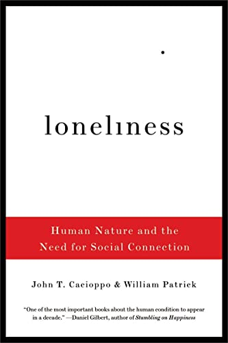 Loneliness: Human Nature and the Need for Social Connection von WW Norton & Co