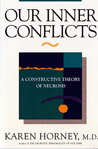 Our Inner Conflicts: A Constructive Theory of Neurosis von Norton & Company
