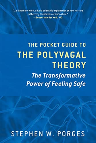 The Pocket Guide to the Polyvagal Theory: The Transformative Power of Feeling Safe (Norton Series on Interpersonal Neurobiology) von WW Norton & Co
