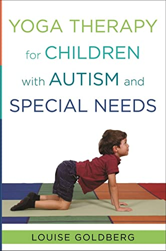 Yoga Therapy for Children with Autism and Special Needs von WW Norton & Co