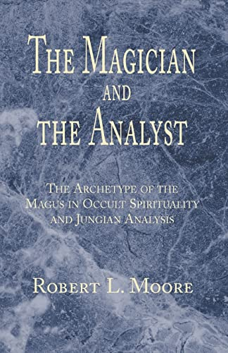 The Magician and the Analyst von Xlibris Corp