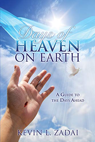 Days of Heaven on Earth von XULON PR