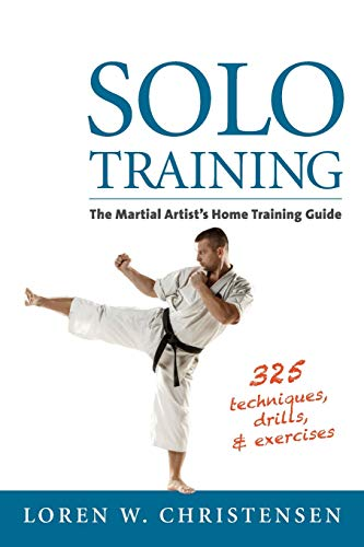 Solo Training: The Martial Artist's Home Training Guide von YMAA Publication Center