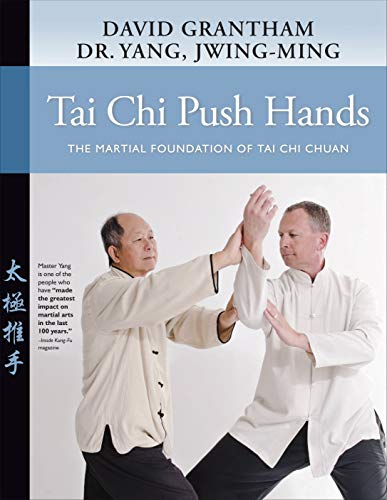 Tai Chi Push Hands: The Martial Foundation of Tai Chi Chuan von YMAA Publication Center