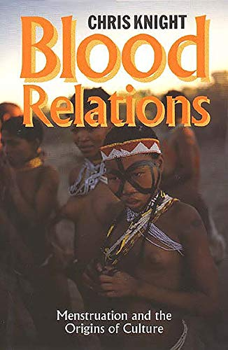 Blood Relations - Menstruation and the Origins of Culture von Yale University Press