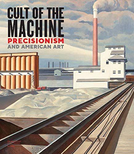 Acker, E: Cult of the Machine: Precisionism and American Art (Fine Arts Museums of San Francisco (Yale)) von Yale University Press