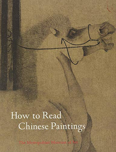 How To Read Chinese Paintings (Metropolitan Museum of Art - How to Read) von Yale University Press