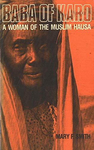 Baba of Karo: A Woman of the Muslim Hausa von Yale University Press