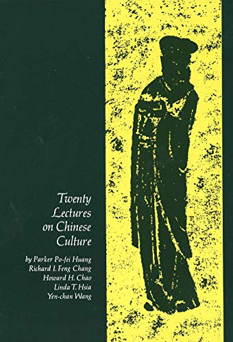 Twenty Lectures on Chinese Culture: An Intermediary Chinese Textbook (Yale Language) von Yale University Press