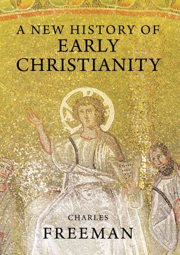A New History of Early Christianity von Yale University Press