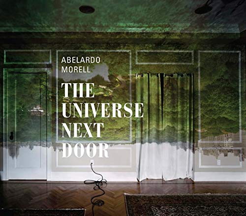 Abelardo Morell - The Universe Next Door von Yale University Press