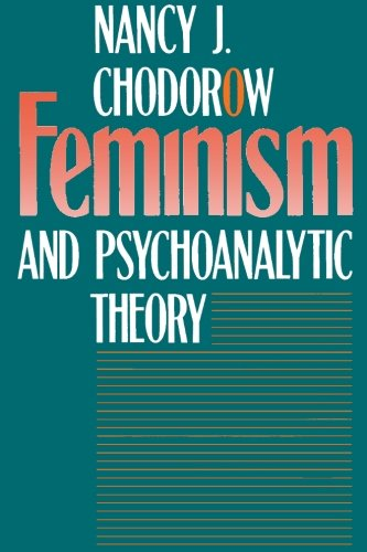 Feminism and Psychoanalytic Theory von Yale University Press