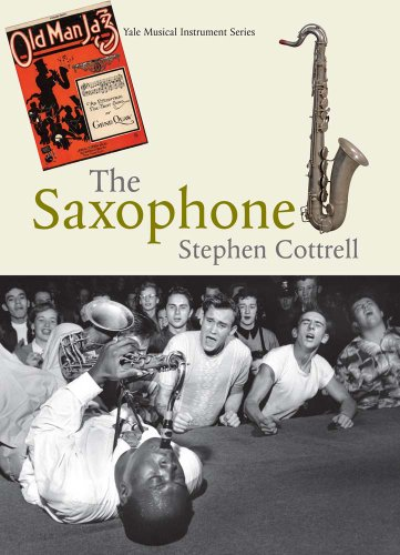 Cottrell, S: Saxophone (Yale Musical Instrument) von Yale University Press