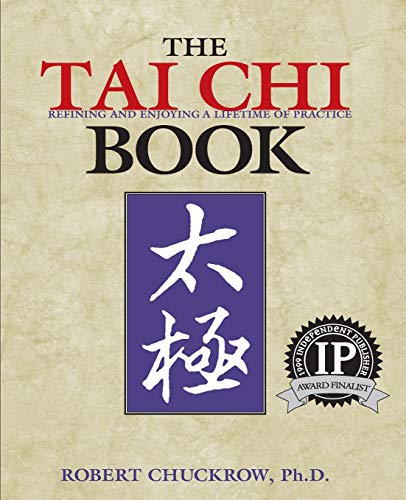 Tai Chi Book: Refining and Enjoying a Lifetime of Practice (Ymaa Book Series, 32.) von YMAA Publication Center
