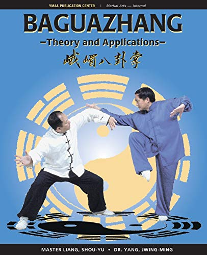 Baguazhang: Theory and Applications von YMAA Publication Center