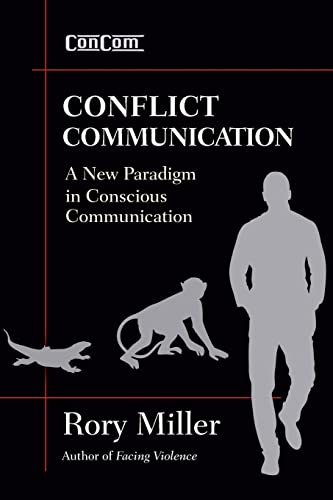 Conflict Communication (ConCom): A New Paradigm in Conscious Communication von YMAA Publication Center
