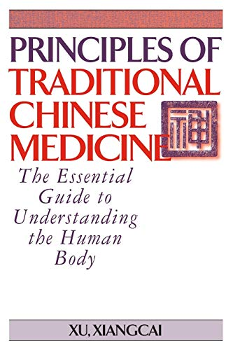 Principles of Traditional Chinese Medicine: The Essential Guide to Understanding the Human Body von YMAA Publication Center