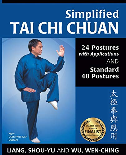 Simplified Tai Chi Chuan: 24 Posures with Applications & Standard 48 Postures von YMAA Publication Center
