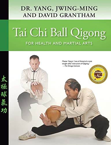 Tai Chi Ball Qigong: For Health and Martial Arts von YMAA Publication Center