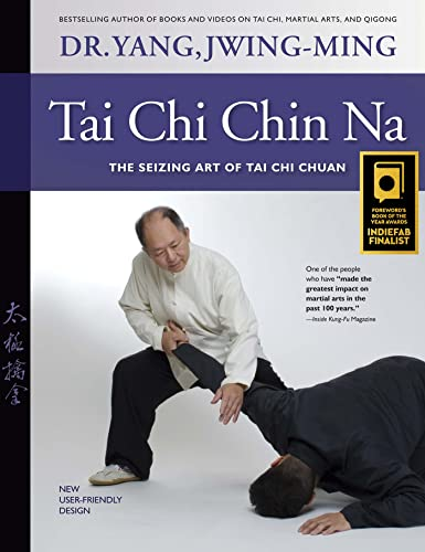 Tai Chi Chin Na Revised: The Seizing Art of Tai Chi Chuan von YMAA Publication Center