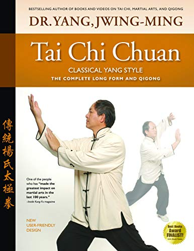 Tai Chi Chuan Classical Yang Style: The Complete Form Qigong von YMAA Publication Center