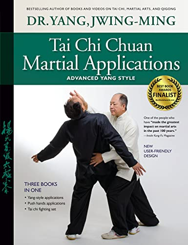 Tai Chi Chuan Martial Applications: Advanced Yang Style von YMAA Publication Center