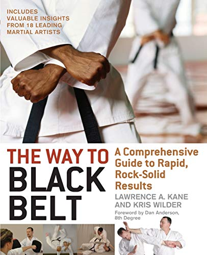 Way to Black Belt: A Comprehensive Guide to Rapid, Rock-Solid Results von YMAA Publication Center
